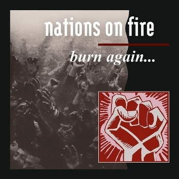 "NATIONS ON FIRE ""Burn again"" 12""+ T-SHIRT BUNDLE PRE-ORDER"