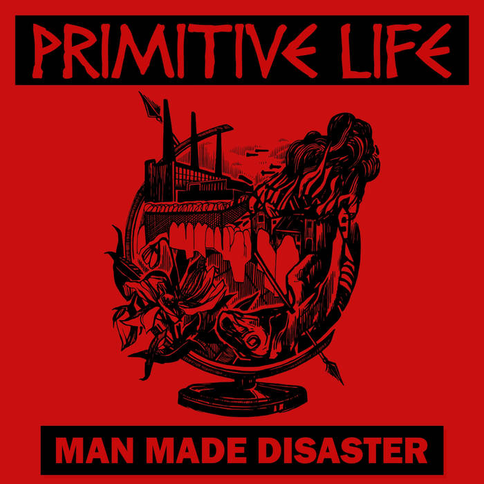 "PRIMITIVE LIFE ""Man made disaster"" EP  (ltd.green)"