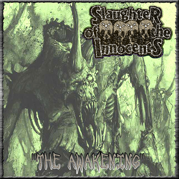 SLAUGHTER OF THE INNOCENTS/ENDLESS DEMISE split EP